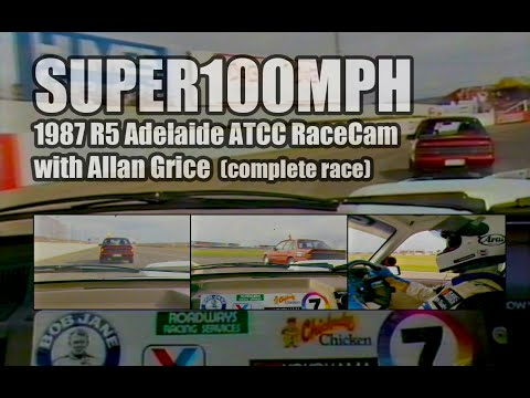 1987 GRICE IN CAR Adelaide ATCC R5 (Complete Race)