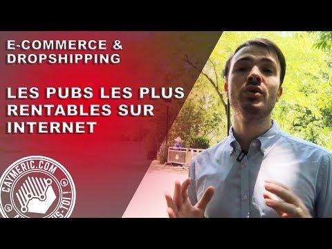 Quelles sont les Pub les PLUS RENTABLES sur Internet ? Stratégie eCommerce