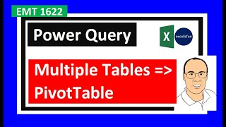Baixar Bring Tables from Different Excel Sheets into Single Table for PivotTable Report (EMT1622)