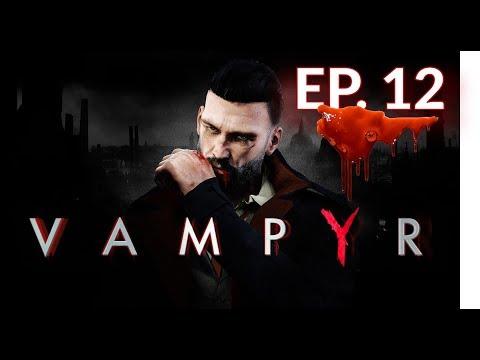 [fr]-vampyr---let's-play---episode-12-par-lusty-[2k]