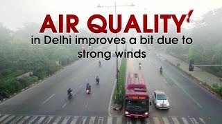 Air quality in Delhi improves a bit due to strong winds