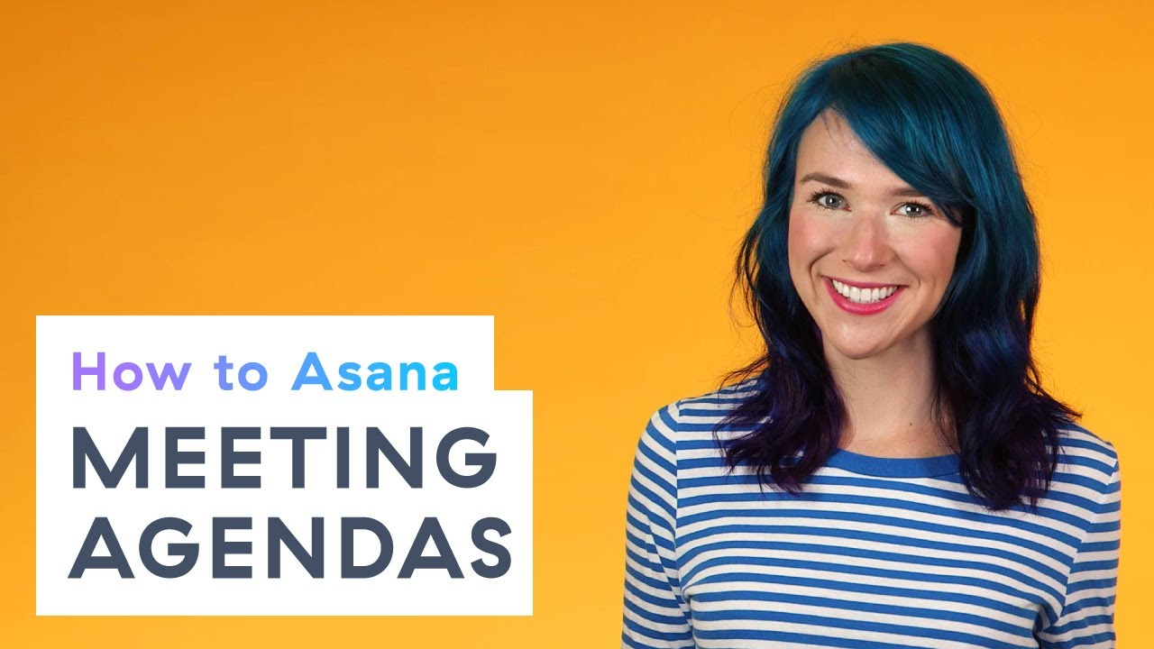 how to asana meeting agendas youtube