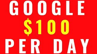 (2019) Make $100 Per Day From Google with This One Trick! (Easy Method)
