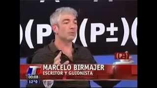 """Marcelo Birmajer en """"Palabras más, palabras menos"""""""