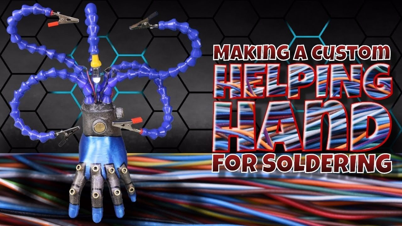 Making a Custom Helping Hand for Soldering