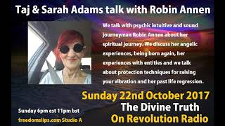 Taj & Sarah Adams talk with Robin Annen on The Divine Truth on Revolution Radio