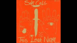 Soul Inside by Soft Cell