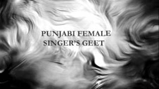 Best ever punjabi female singers songs (classic,old,skool, mix songs) must listen