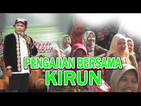 PENGAJIAN BERSAMA KIRUN//TERBARU//LUCU
