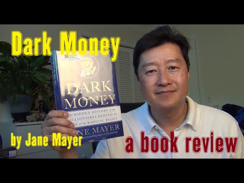Dark Money by Jane Mayer - a LearnByBlogging Book Review