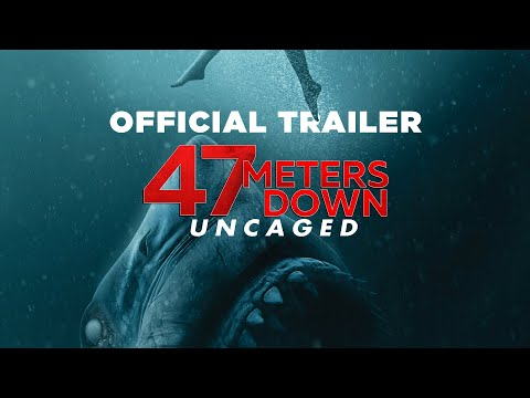 47 Meters Down: Uncaged   Final Trailer - In theaters Aug. 16