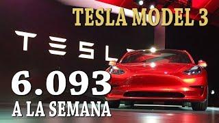TESLA MODEL 3 - 6.093 A LA SEMANA