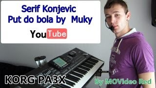 Serif Konjevic - Put do bola by  Muky  MP3