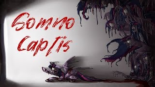 Pony Tales [MLP Fanfic Reading] 'Somno Captis' (GRIMDARK/BODY HORROR) - MONTH OF MACABRE 2019