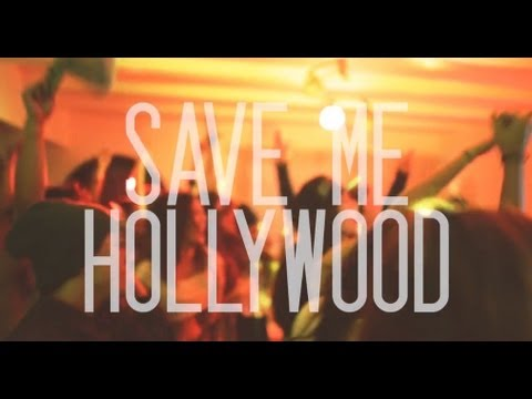 Save Me Hollywood - High (Official Music Video)