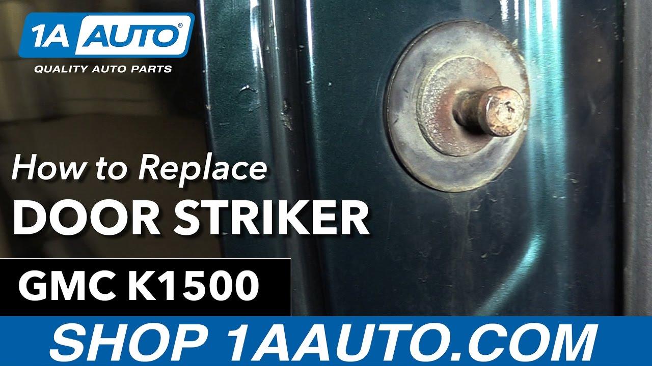 How to Replace Door Striker 92-99 GMC Sierra K1500