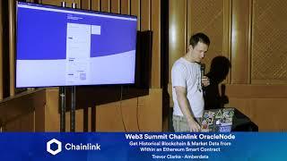 Chainlink Web3 Summit OracleNode: Get historical Blockchain & Market Data within Ethereum