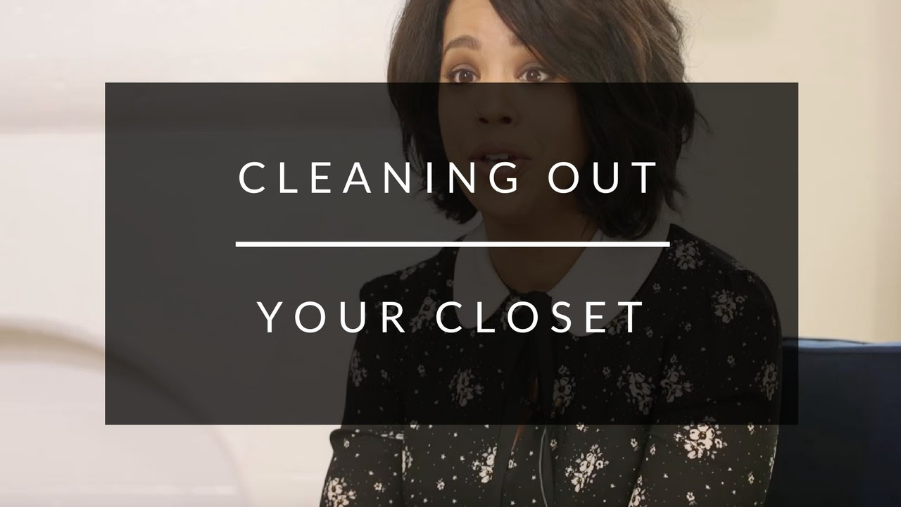 Cleaning Out Your Closet Youtube