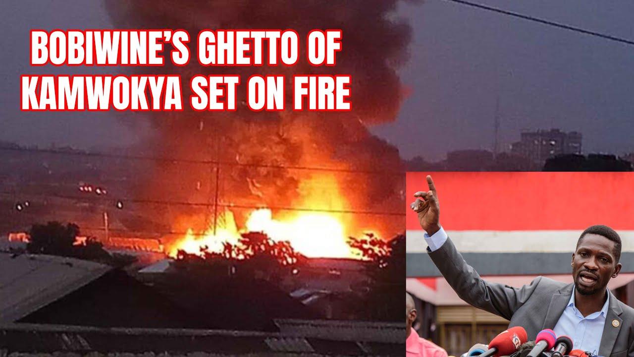BOBIWINE'S GHETTO OF KAMWOKYA SET ON FIRE   FULL VIDEO HOW IT HAPPENED   MIRANGA MYERERE