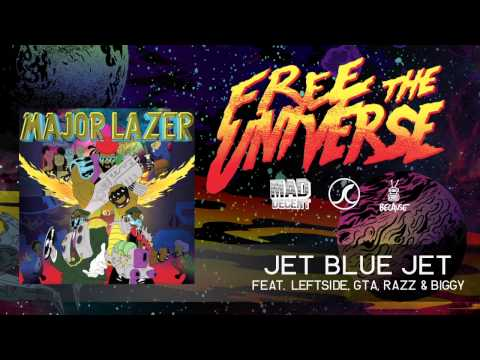Major Lazer - Jet Blue Jet featuring Leftside, GTA, Razz & Biggy [OFFICIAL HQ AUDIO]