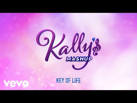 KALLY'S Mashup Cast - Key of Life (Kally's Mashup Theme)[Audio] ft. Maia Reficco