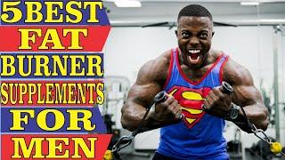 ✅ Top 5: Best Fat Burner Supplement For Men 2021