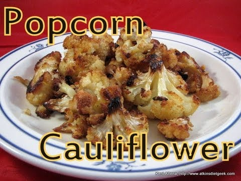 Atkins Diet Recipes Low Carb Popcorn Cauliflower If Youtube