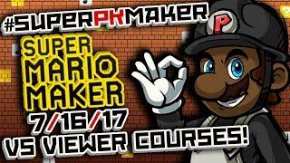 Super Mario Maker - VS Viewer's Courses LIVE! [7/16/17] [#SuperPKMaker] thumbnail