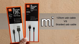 Mi 120cm usb cable VS Mi braided usb cable-which one is best