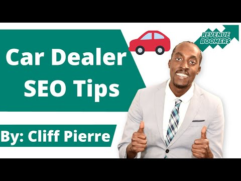 Car Dealership SEO - Best Automotive SEO Tips For 2021