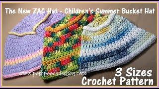 The New Zac Hat - Children's Summer Bucket Hat Crochet Pattern