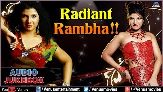 Radiant Rambha : Blockbuster Hits || Audio Jukebox