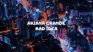 Cover images Ariana Grande - bad idea (Audio)