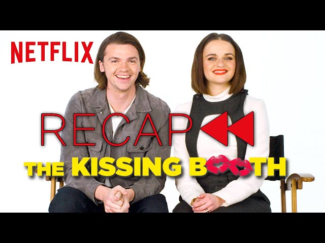 Get Ready for The Kissing Booth 2 | Official Cast Recap | Netflix
