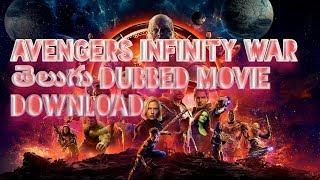 How to download Avengers Infinity war Telugu dubbed movie in Telugu