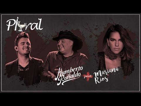 Humberto e Ronaldo - Plural - Part. Mariana Rios