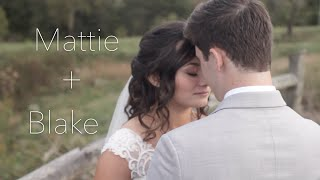 Mattie + Blake | Highlight Video