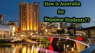 Is it worth to come Australia for Nepalese Student? Must Watch