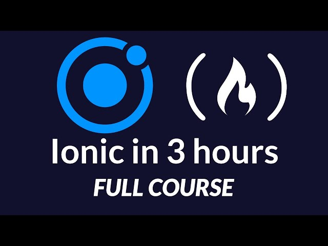 Ionic Framework 4 - Full Tutorial - iOS / Android App Development