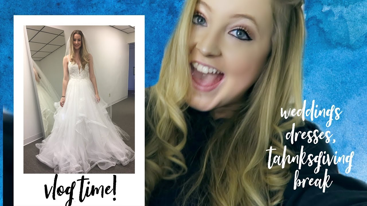 Vlog Thanksgiving Break And Wedding Dresses Youtube,Lily Allen Wedding Dress David Harbour