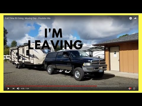 Full Time RV living: Moving Day - Poulsbo Wa