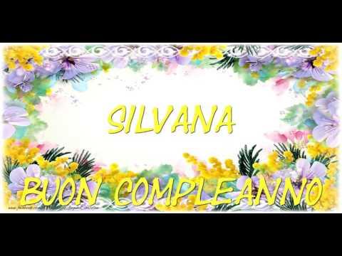 Tanti Auguri Di Buon Compleanno Silvana Youtube