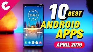 Top 10 Best Apps for Android - Free Apps 2019 (April)