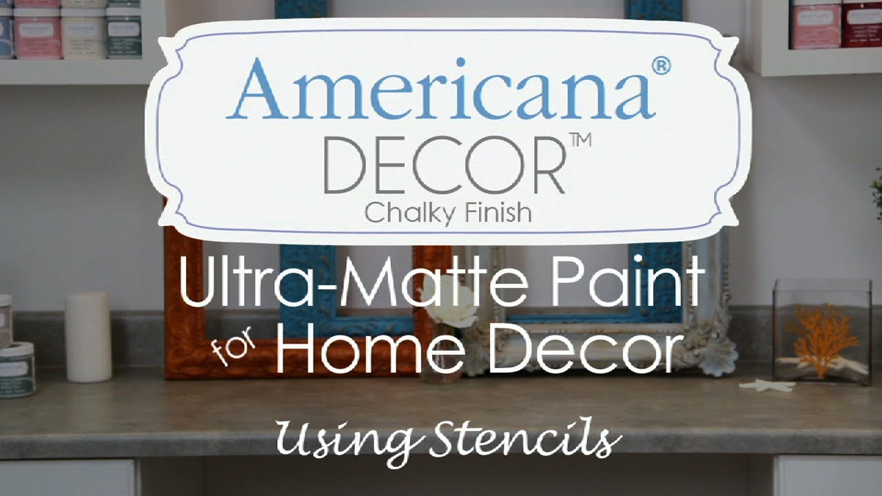 How To Use Stencils With Americana Decor Chalky Finish Ultra Matte Paint