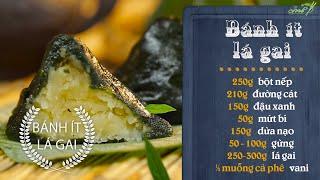 Bếp cô Minh   Tập 25ː Hướng Dẫn Làm Bánh Ít Lá Gai ( Đặc Sản Bình Định )