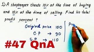 #47 QnA   Profit and Loss   Ratio and Proportion (In Hindi)