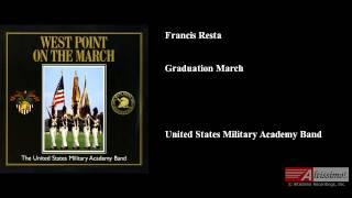 Francis Resta, Graduation March