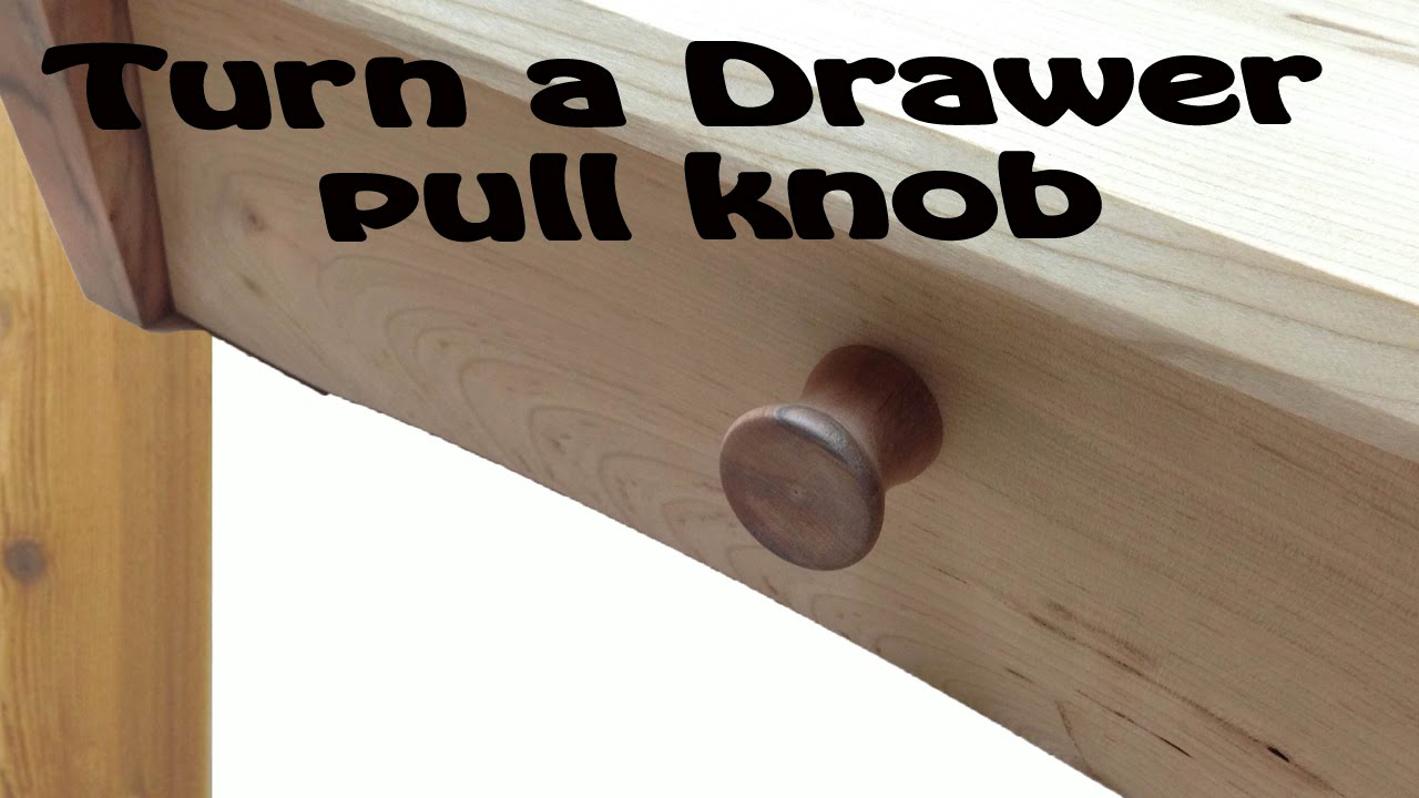 turning a custom drawer pull knob on the lathe