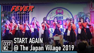 190713 FEVER - Start Again @ The Japan Village 2019, Central Plaza Chonburi [Overall Stage 4K 60p]