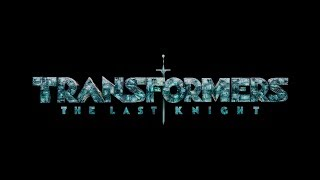 Soundtrack Transformers The Last Knight - Trailer Music Transformers: The Last Knight (Theme 2017)